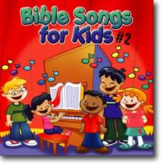 Bible Songs for Kids #2 CD