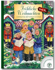 Fröhliche Weihnachten: Learning Songs & Traditions in German