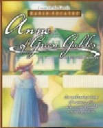 Anne Of Green Gables, from Focus on the Family Radio Theatre