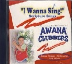 I  Wanna Sing -- Awana Songs