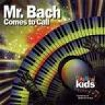 Mr. Bach Comes To Call CD or DVD