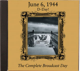 D-Day! June 6, 1944 - Old Time Radio
