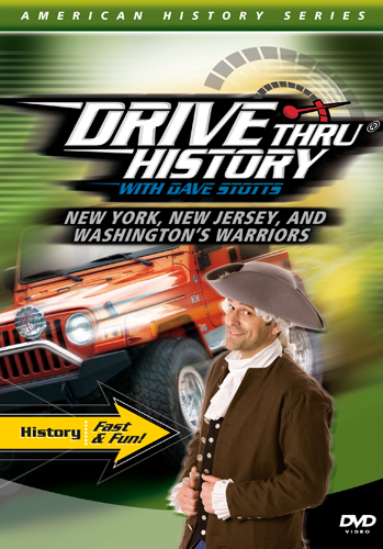 New York, New Jersey and Washington's Warriors (Drive thru History)