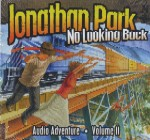 Jonathan Park #2, No Looking Back