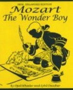 Mozart, The Wonder Boy by Opal Wheeler