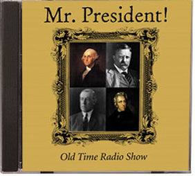 Mr. President! - Old Time Radio