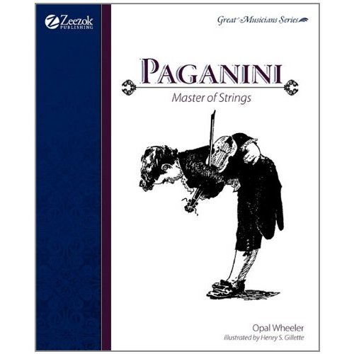 Paganini, Master of Strings by Opal Wheeler