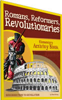 Elementary Activity Book for Romans, Reformers, Revolutionaries by Diana Waring