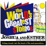 Joshua & Esther, The World's Greatest Stories by George Sarris