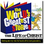 The Life Of Christ, World's Greatest Stories by George Sarris