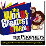 The Prophets, World's Greatest Stories by George Sarris