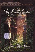 The Secret Garden, from Focus On The Family Radio Theatre