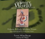 Story Of The World, Vol. 3, Early Modern Times by Susan Wise Bauer