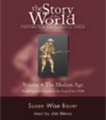 Story Of The World, Vol 4, Modern Age  by Susan Wise Bauer