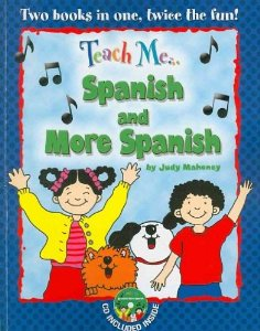 Teach Me Spanish & More Spanish (Bind Up Edition)