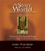 The Story Of The World, Vol. 1, by Susan Wise Bauer