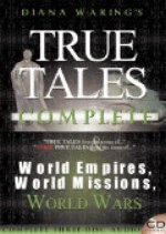 True Tales World Empires, World Missions, World Wars by Diana Waring