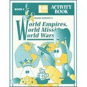 Elementary Activity Book for World Empires, World Missions, World Wars by Diana Waring