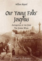 Our Young Folks' Josephus, 460 Page Book