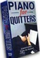 Piano For Quitters - OUT OF STOCK