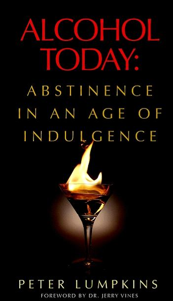 Alcohol Today: Abstinence in an Age of Indulgence