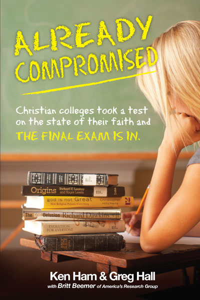Already Compromised, Book  by Ken Ham & Greg Hall  Reg. $13.99