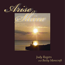 Arise, Shine! by Judy Rogers