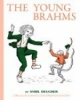 Young Brahms by Opal Wheeler