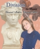 Division:  Classical Math To  Classical Music