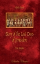 The Story Of The Last Days Of Jerusalem By Josephus (Book)