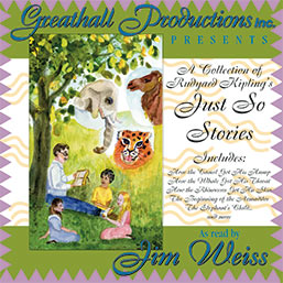 Just So Stories, Jim Weiss, ages 3 and up