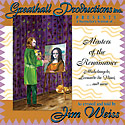 Masters Of The Renaissance-- Jim Weiss