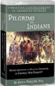 Pilgrims vs Indians, Christian Controversies Series