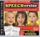 Speechercise,  Level 1 Ages 3-6+